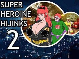 Super Heroine Hijinks 2 tegneserie sex